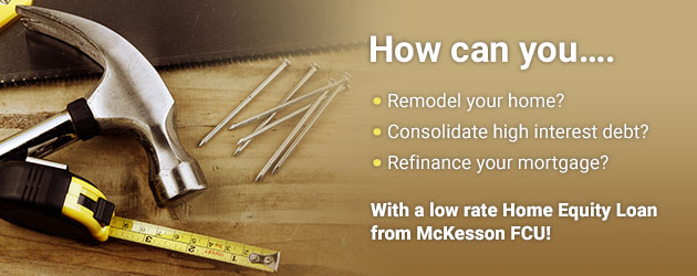 Home Equity Loan from McKesson FCU